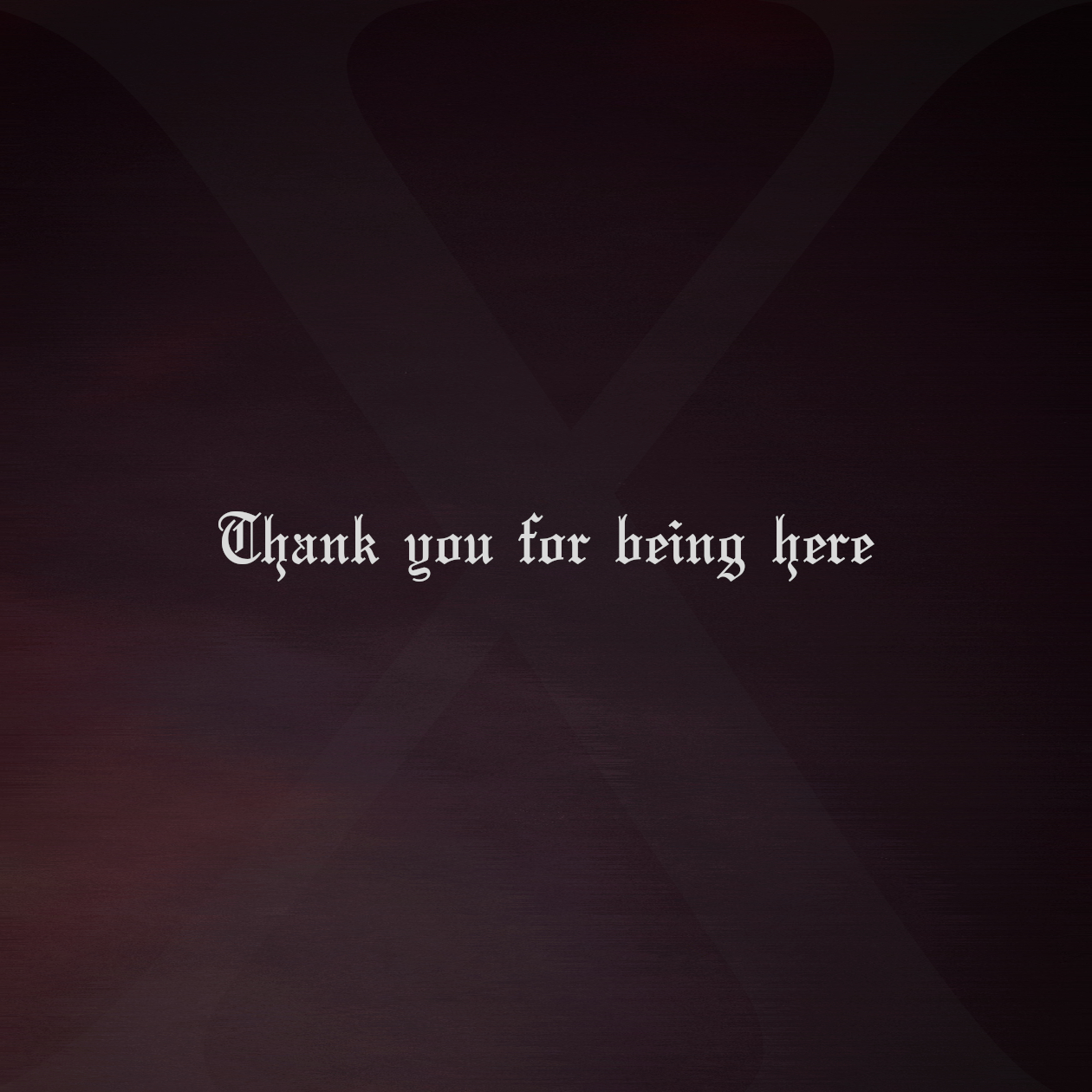 Thank you for being here