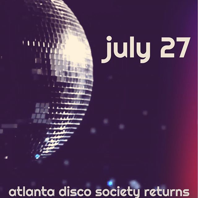 Thank you all so much for joining us for the fourth installment of ADS. Atlanta Disco Society will return on July 27. We'll see you then.
