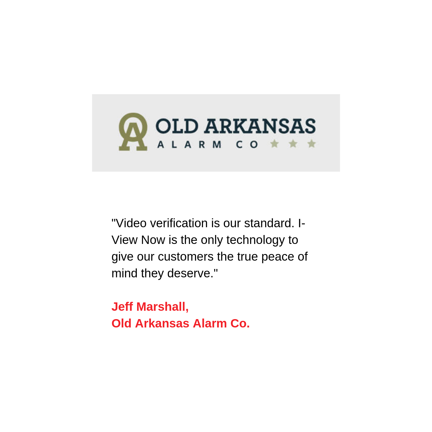 I-View Now - Old Arkansas Alarm Co quote 1500x1500.png