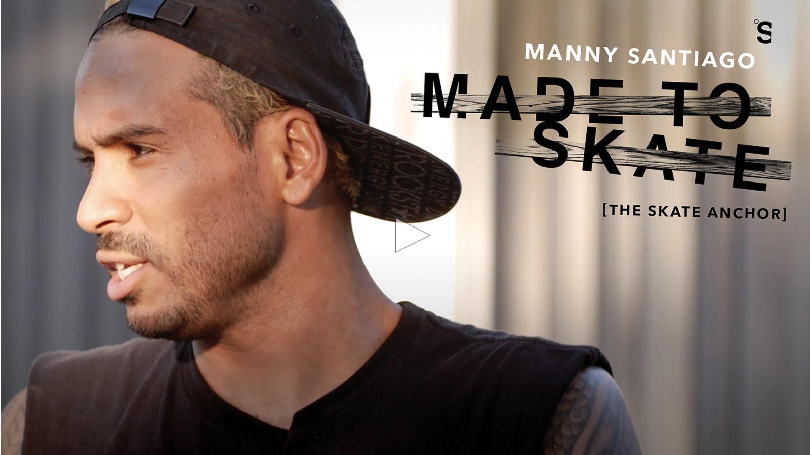 tsm_madetoskate_manny_cp.jpg