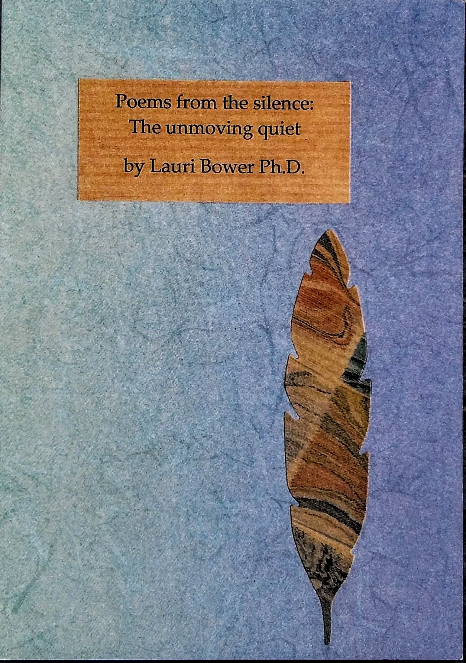 The unmoving quiet,  23 poems - £4 plus p&p