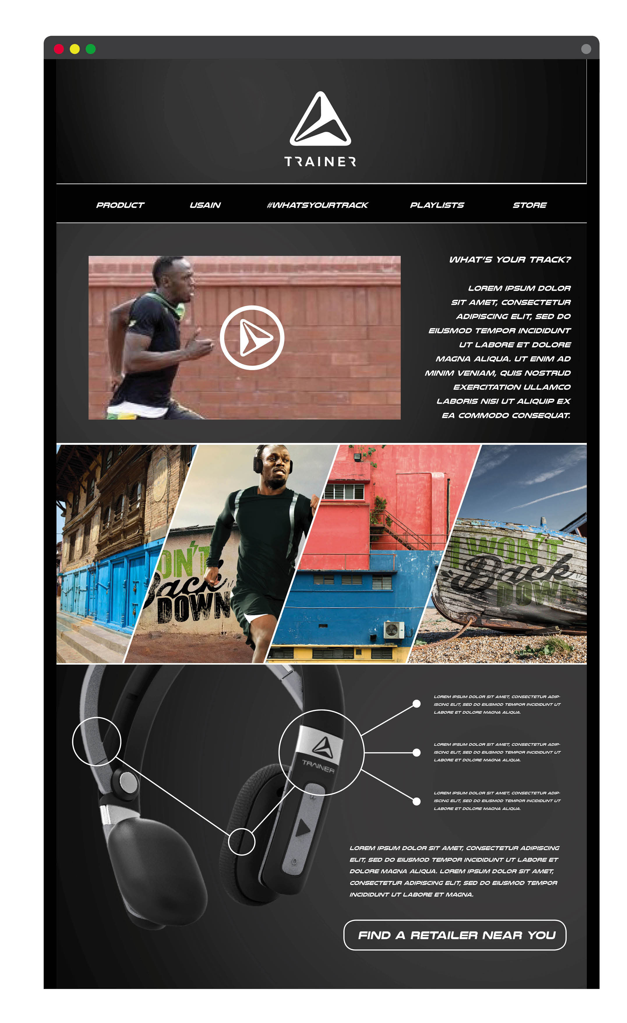 - Customers could learn more about the product and brand through interactive demos, video content showcasing Usain Bolt's training routine and preferred workout playlists.