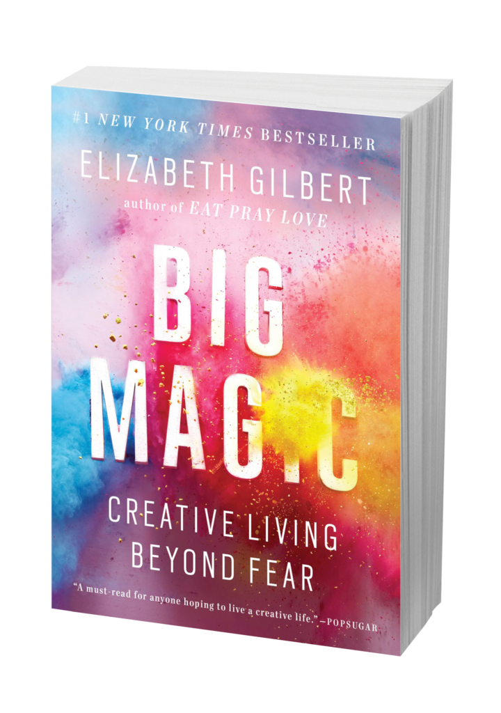 Big Magic: Creative Living Beyond Fear - By Elizabeth GilbertIf there is one book I would recommend above all other for creatives it's this book by Liz Gilbert. Liz is the author or the highly popular