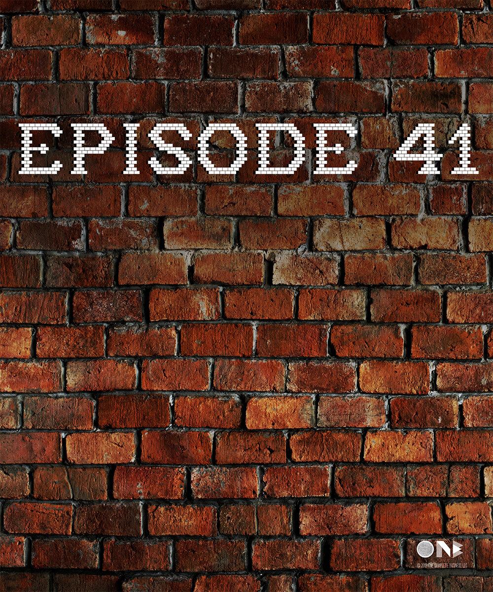 Episode 41 Brick Wall 2.jpg