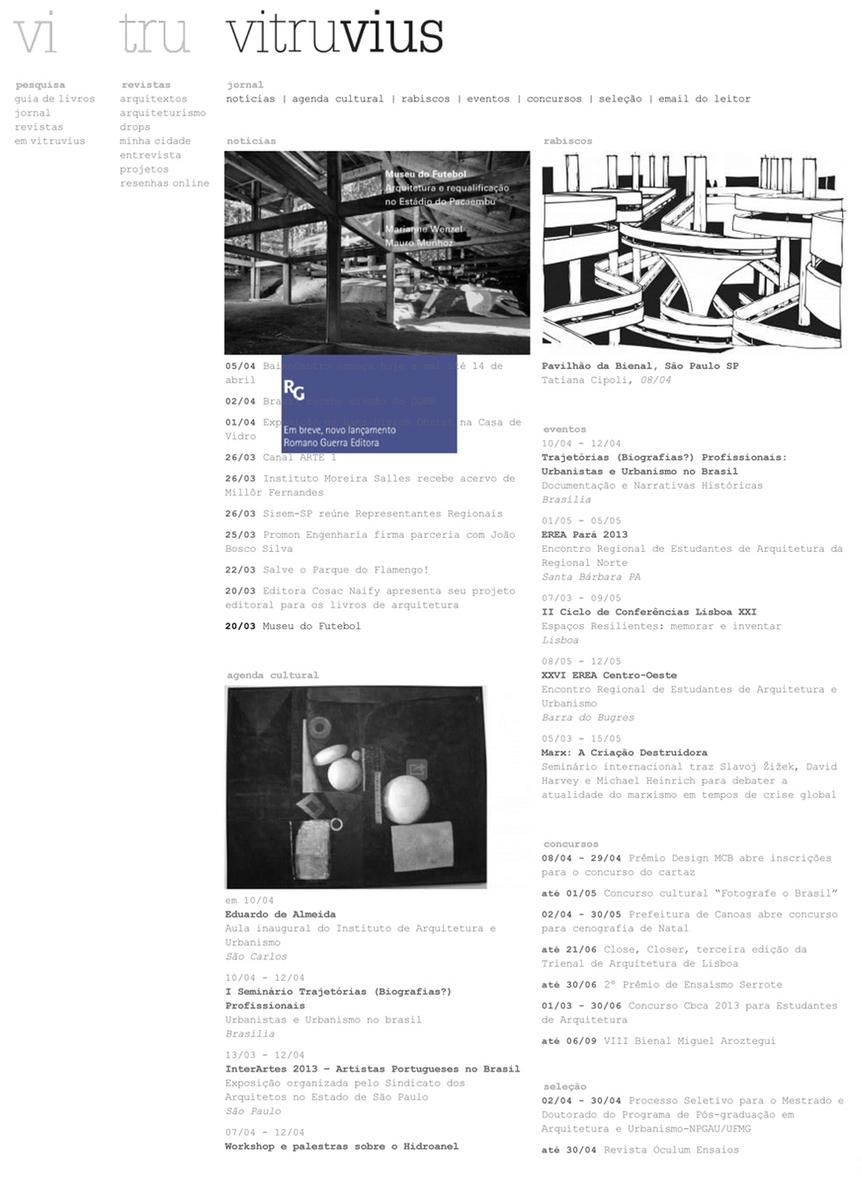 """- 2015 Ana Rosa Chagas Cavalcanti. 'School of Favela Architecture/Escola de Arquitetura da Favela'. Vitruvius. Available at: http://www.vitruvius.com.br/revistas/read/minhacidade/16.183/5764.[www paper].(Portuguese)""""Acreditamos que devemos pensar a arquitetura a partir dos saberes dos moradores. Entendemos também que a arquitetura e o planejamento urbano precisam se voltar para a realidade, para o dia-a-dia."""""""