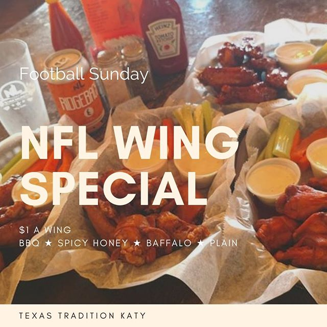 🏈Football Sunday🏈  Texas Tradition is offering WINGS for $1.  BBQ ★ Spicy Honey ★ Buffalo ★ Plain  New flavors to follow.  Friends ★ Family ★ Cold Beer ★ Football See ya Sunday!