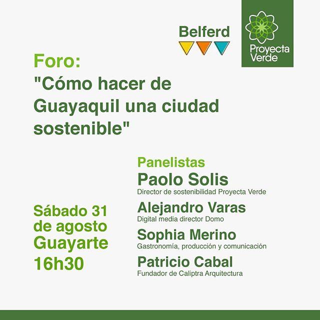 Te invitamos a la Feria Eco amigable @belferd.ec ♻️donde estaremos conversado sobre cómo hacer para convertir a Guayaquil en una ciudad sostenible🌳  Hora: 16h30 Lugar: Guayarte ¡Te esperamos!😊