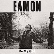220px-Eamon_Be_My_Girl.jpg