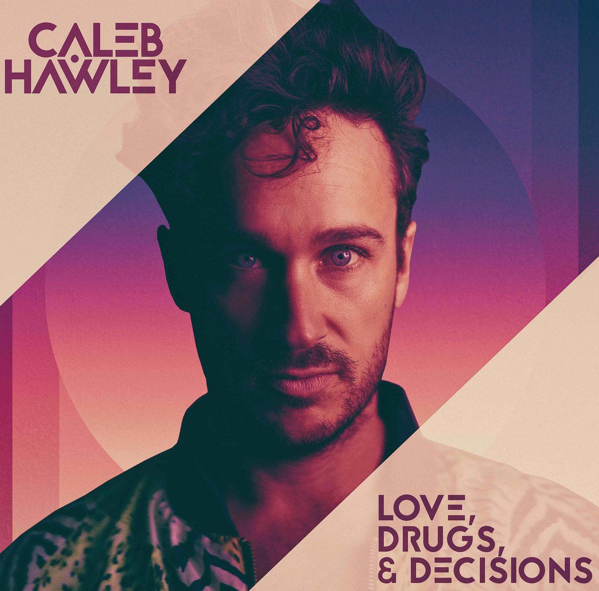 Caleb Hawley - Mix