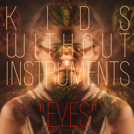 Kids Without Instruments - Mix