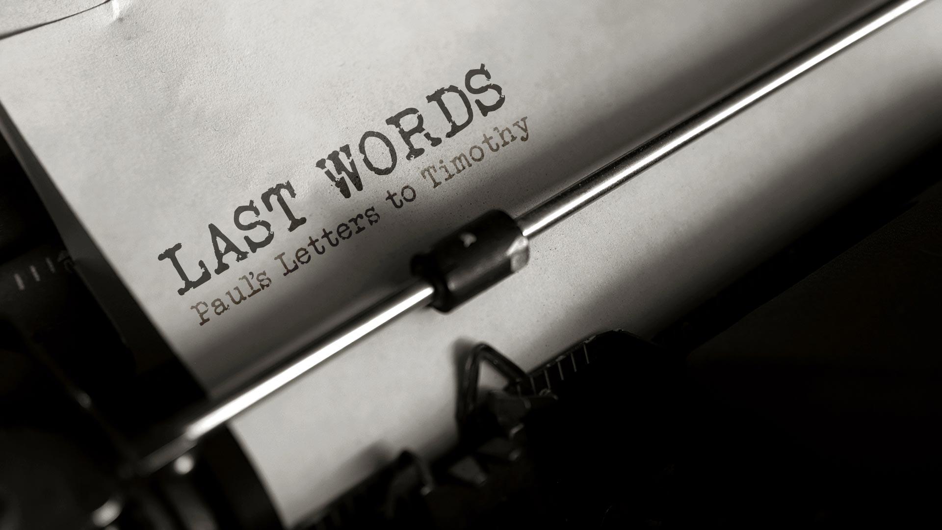 Last_Words_1920x1080.jpg