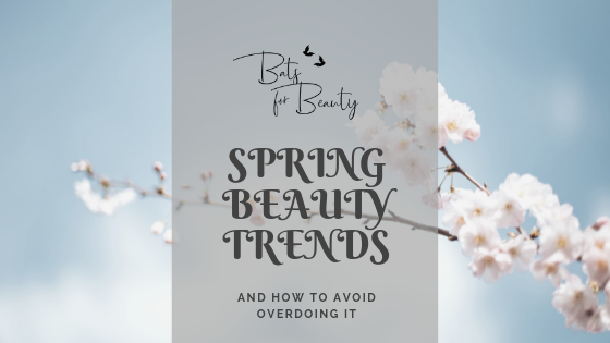 spring-beauty-trends-2019-blog.png