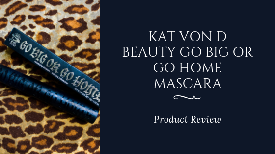 kat-von-d-beauty-review-go-big-or-go-home