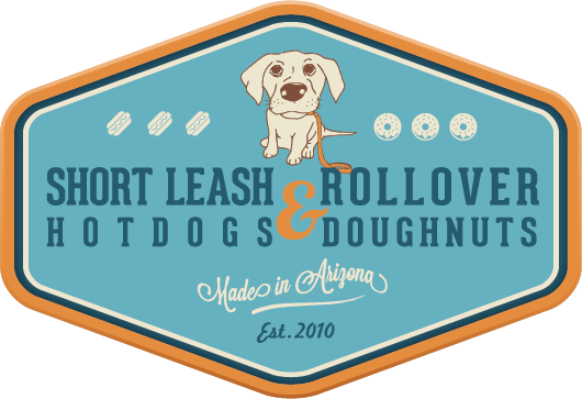 Short Leash Hotdogs & Rollover Doughnuts - Our business is Short Leash Hotdogs and Rollover Doughnuts. We started this business because we believe in doing the things you love in life, eating well and surrounding yourself with people who make you happy.4221 N 7th Ave, Phoenix, AZ 85013 / (602) 795-2193