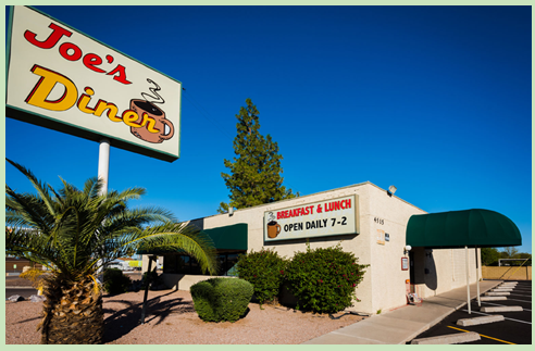 Joe's Diner - This family-owned diner with a retro vibe serves American comfort favorites for breakfast & lunch. Joe has been making breakfast for over 30 years from cafes to campsites his experience has brought together a philosophy of sourcing and cooking that lets you taste the difference.4515 N 7th Ave, Phoenix, AZ 85013 / (602) 535-4999