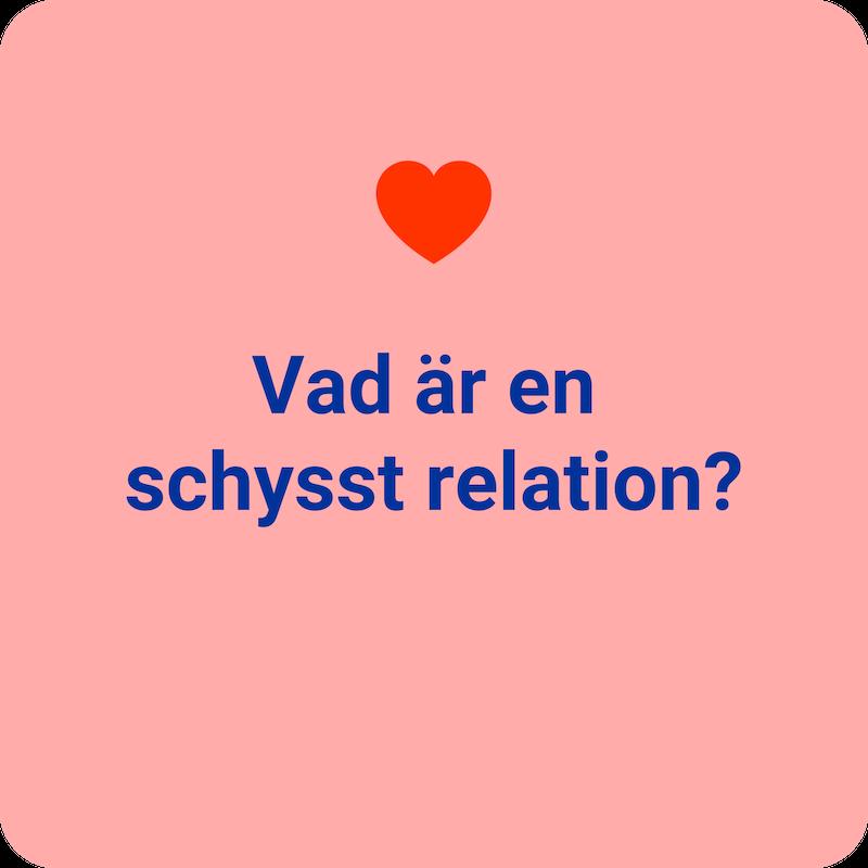 Vad ar en schysst relation.png