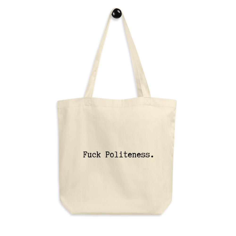 Fuck-Politeness_TRANSPARENT_mockup_Front_Hanger_Oyster.jpg