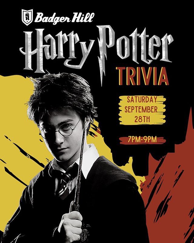You voted for it, we got you! Harry Potter trivia at the tap room on Saturday, September 28th with the lovely Tim!