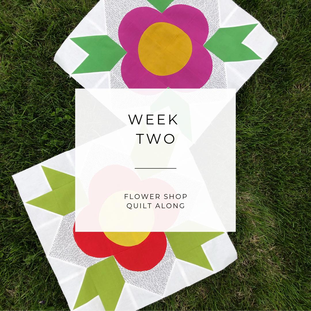 Flower Shop QAL Week 2