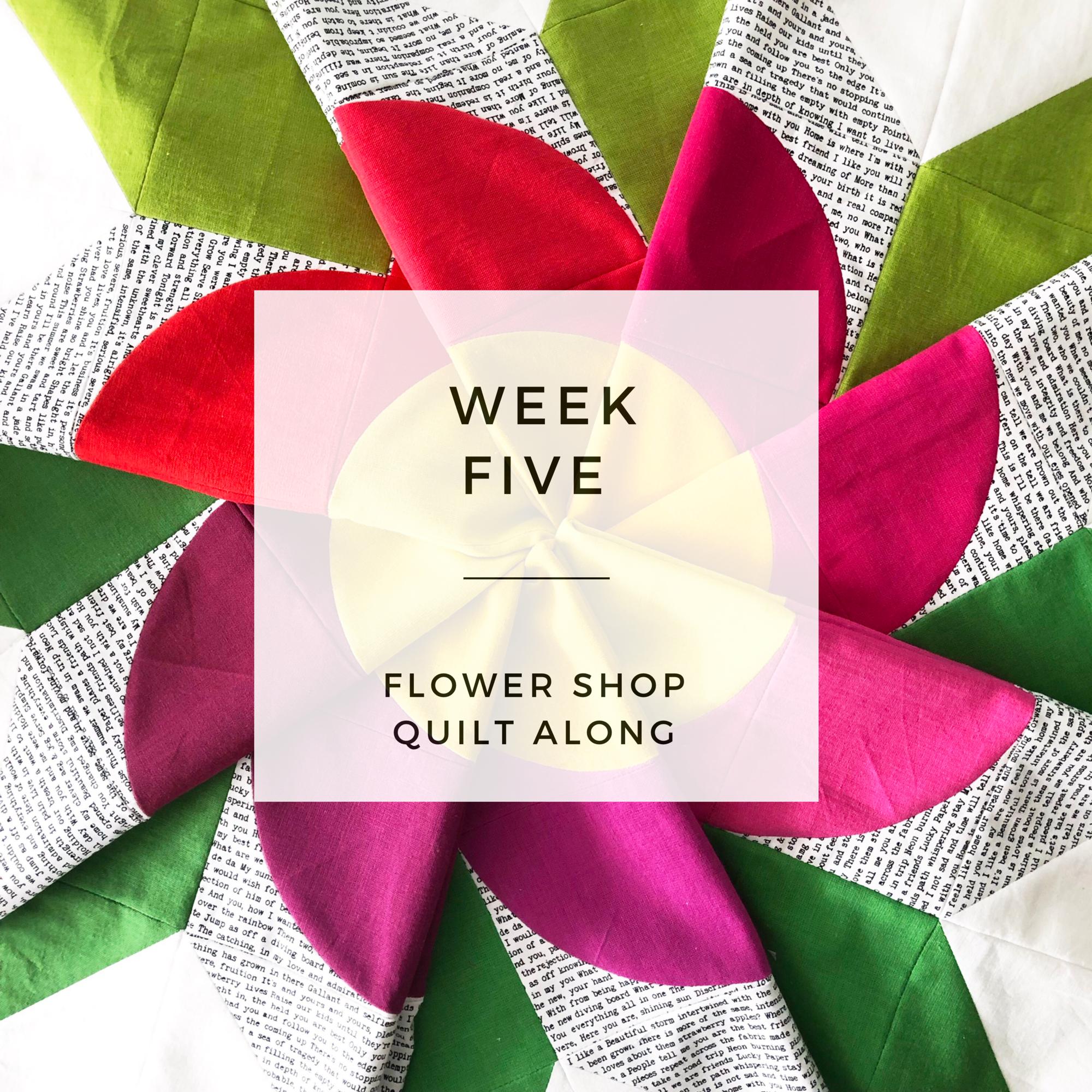 Flower Shop QAL - Week 5