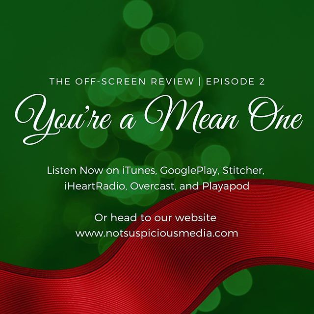 New episode from The Off-Screen review! Go check it out! #movie #movies #grinch #review #podcast #holiday #christmas #insta #instagram #new #sass #lights #drseuss #radio #comedy #film