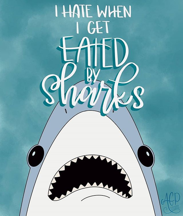 But yous guys, if you don't listen to this week's episode however will you know if you hate when you get eated by sharks? Beautiful lettering and arting by our girl @agpletters ! ❤🦈❤ . . . . #Podcast #WereSoCool #WakeMeUpWhenSeptemberEnds #WeDidntAskForThis #LifeAdventures #LiveYourBestLife #BeKindToOthers #BeKindToYourself #MakeTheAsk #AskForWhatYouWant #SafetyFirst #Meme #Memecast #WDAFTPodcast  #SharkWeek #Creepy #CreepyPasta #MentalHealth #SelfCare #Treatment #Honesty #NewEpisode