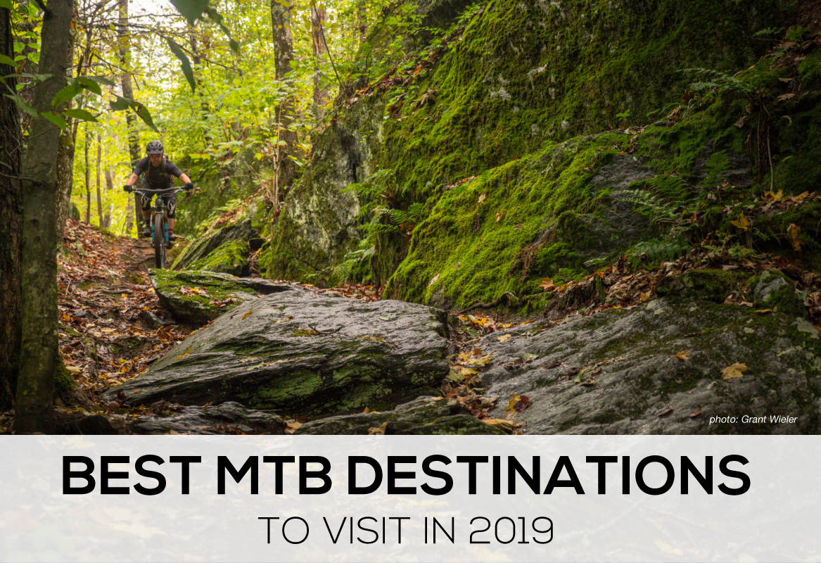 12 of the Best MTB Destinations to Visit in 2019 -