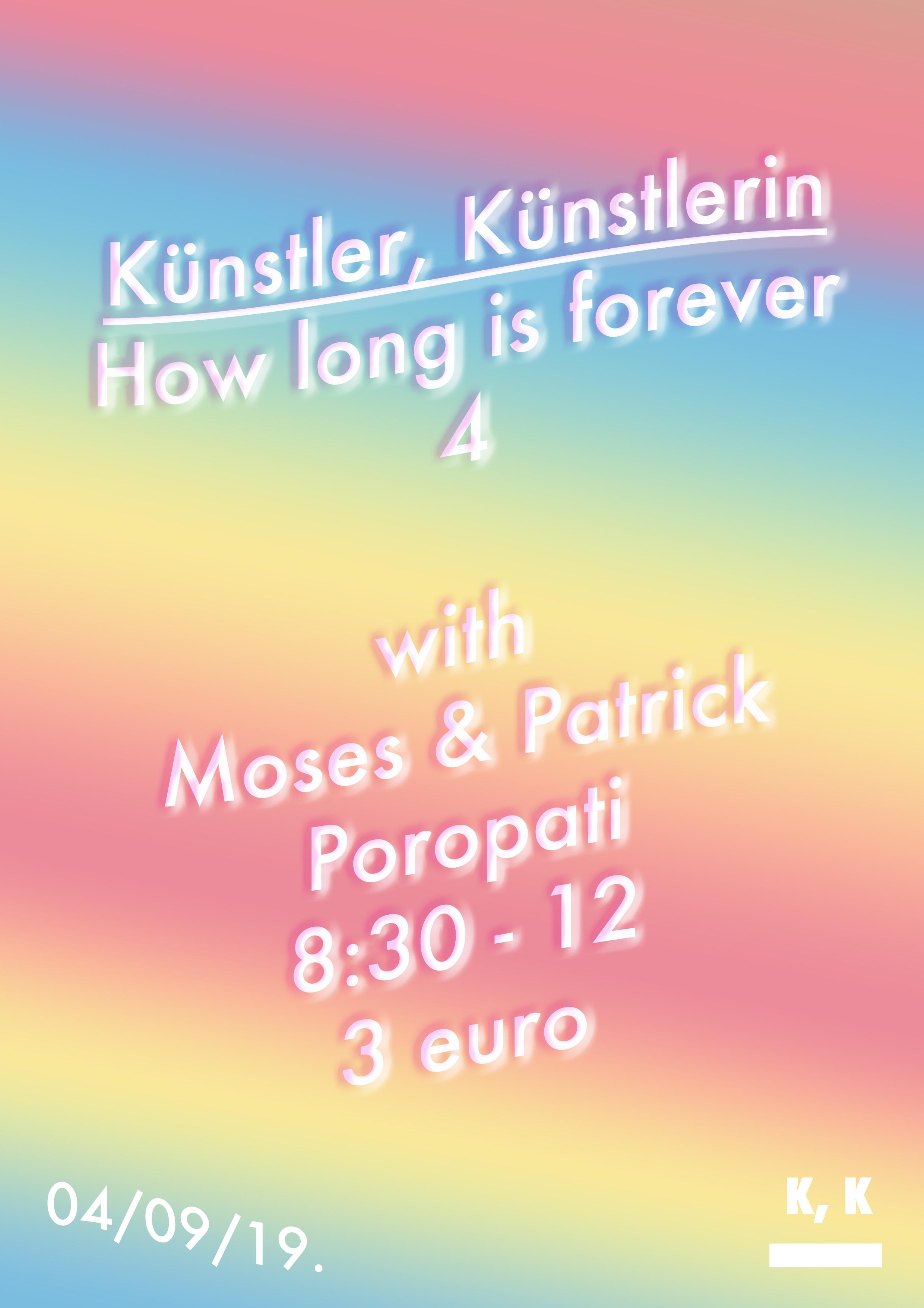 Kunstler, Kunstlerin, How long is forever 4 with Moses and Patrick.jpg