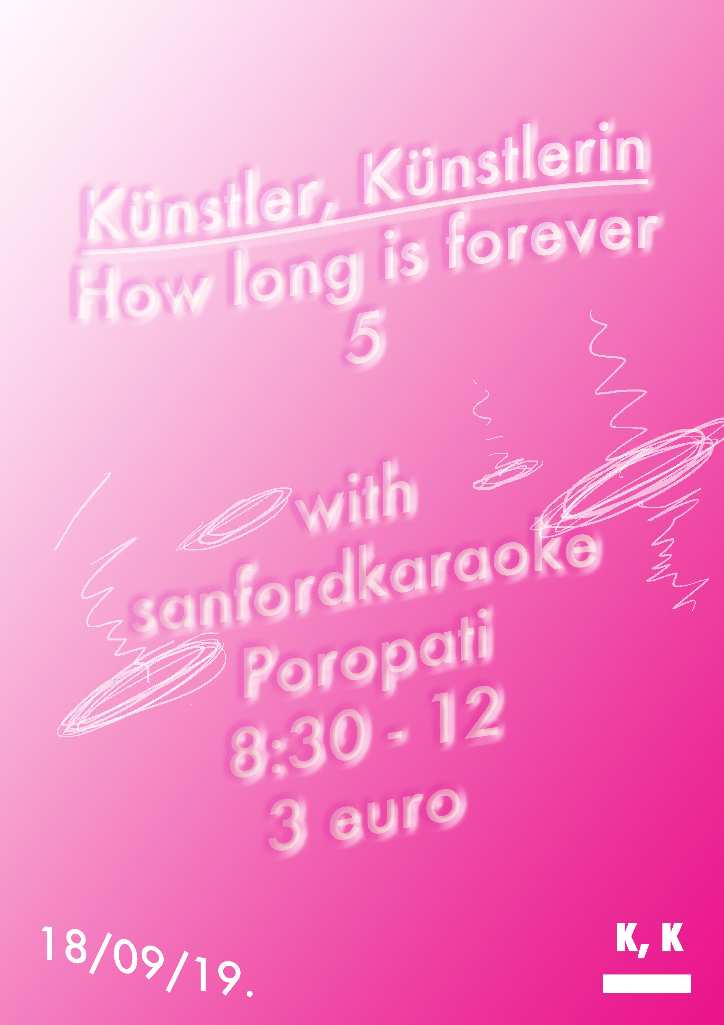 Kunstler, Kunstlerin, How long is forever 5 with sanfordkaraoke edit.jpg