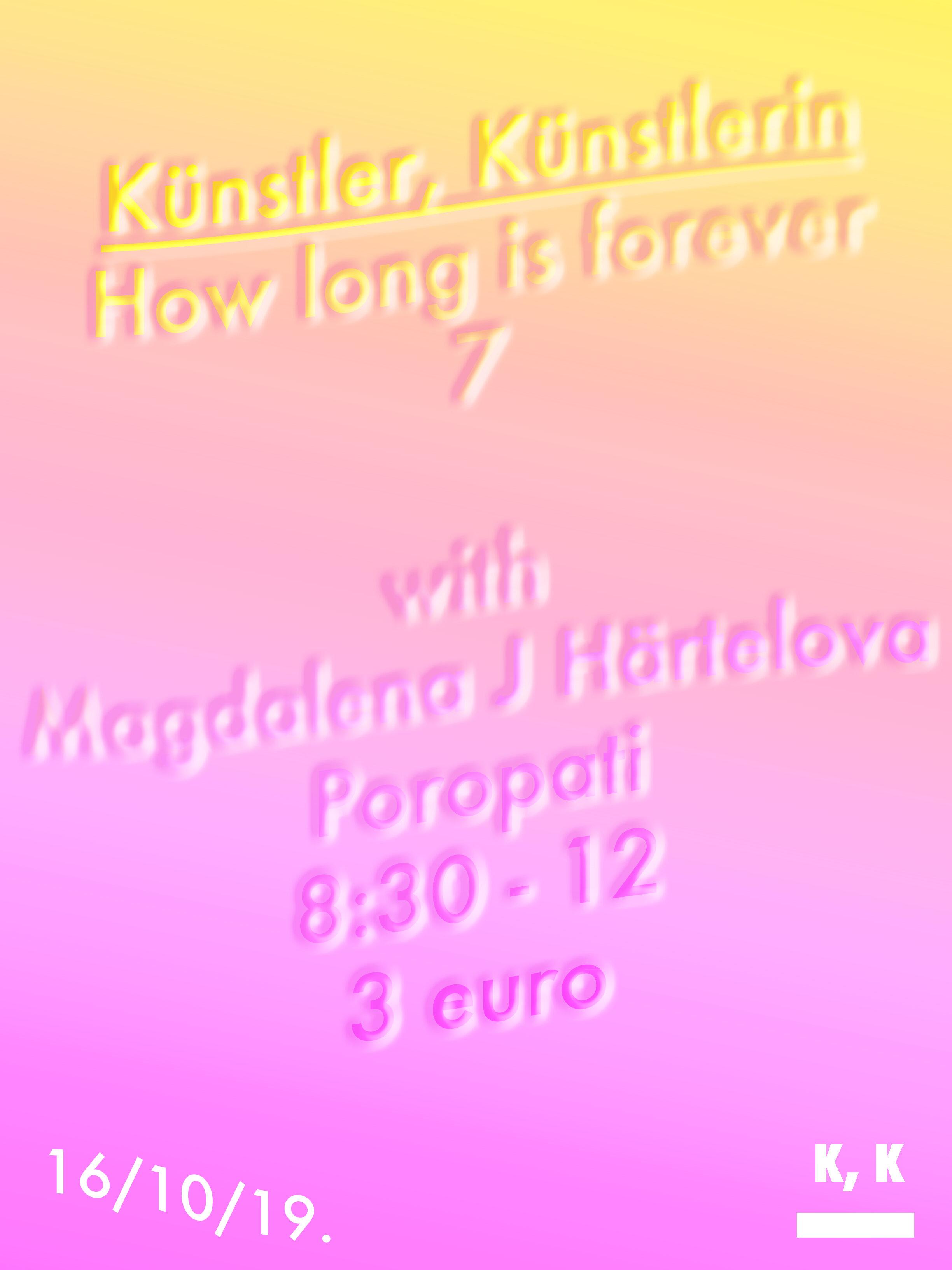 Kunstler, Kunstlerin, How long is forever 7 with Magdalena Jadwiga Härtelova.jpg