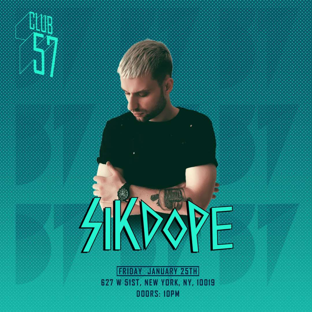 Sikdope at Club 57  Jan. 25th, 2019