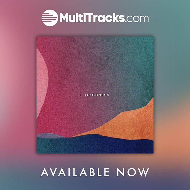 """Available now 🥳 Download the multitracks for """"Goodness"""" from @rnwmusic // Link in bio"""