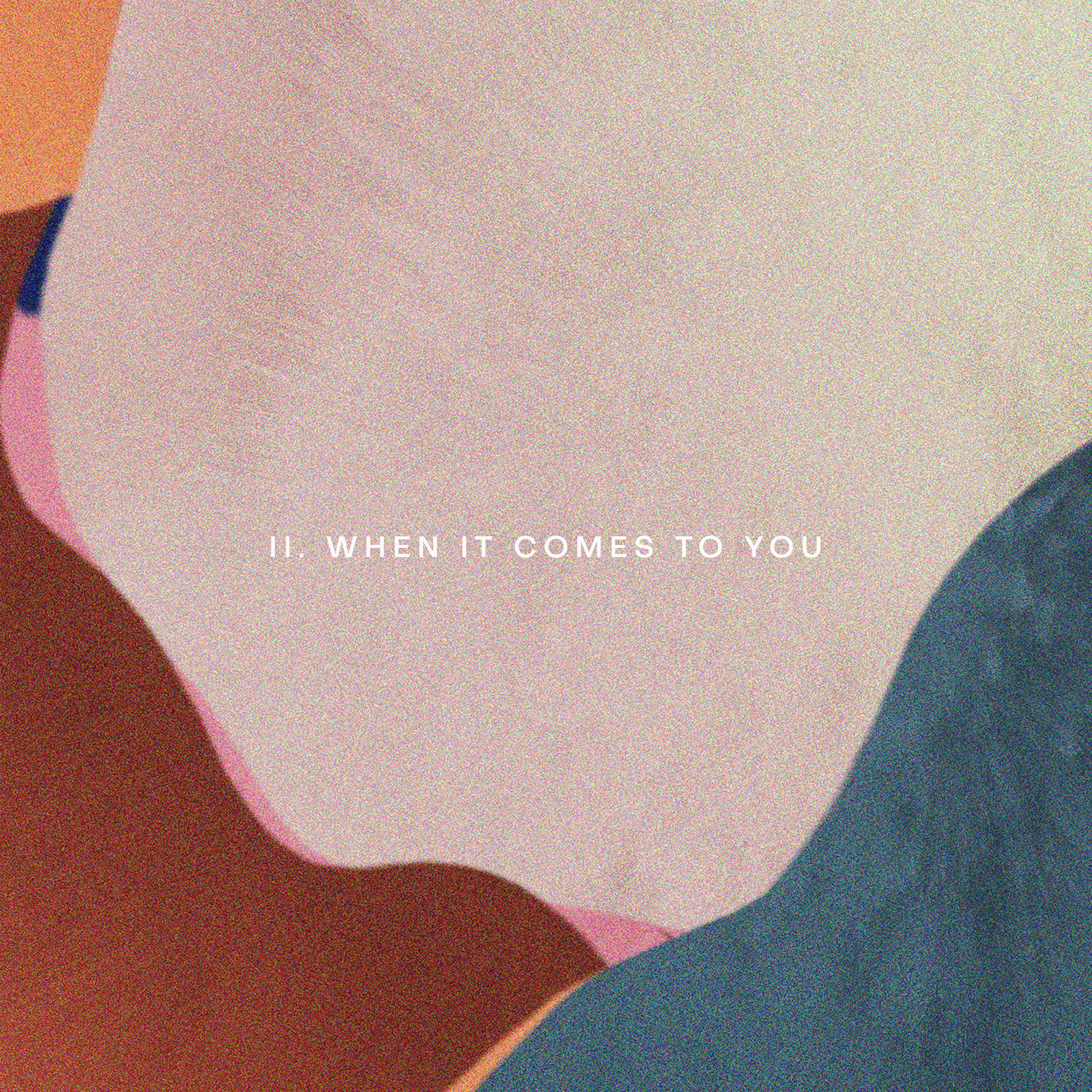 When It Comes To You Cover.jpg