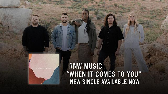 "Get it TODAY 🥳 The new single ""When It Comes To You"" from @rnwmusic // Link in bio"