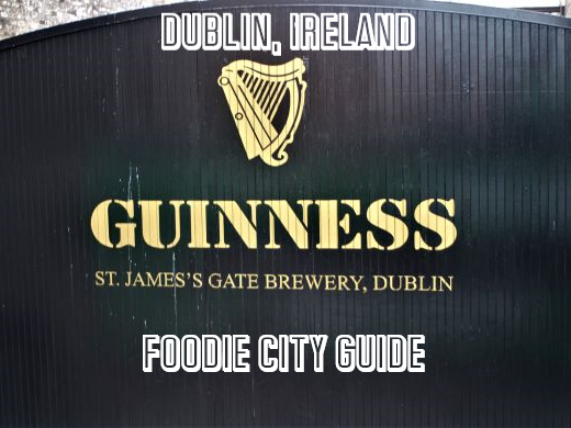 Potatoes, Stout, and Whiskey in Dublin, Ireland