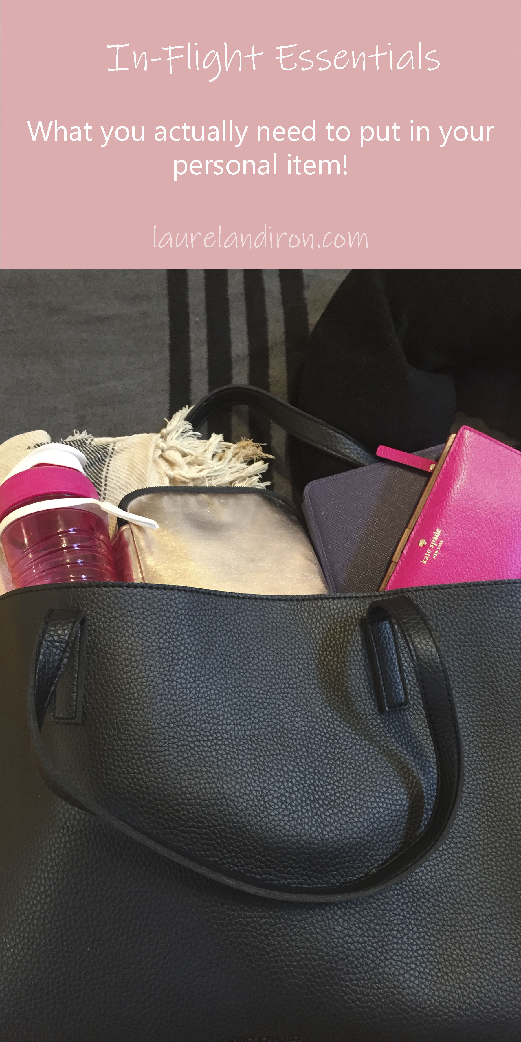 What you actually need to pack in your personal item for a short flight! | Laurel and Iron