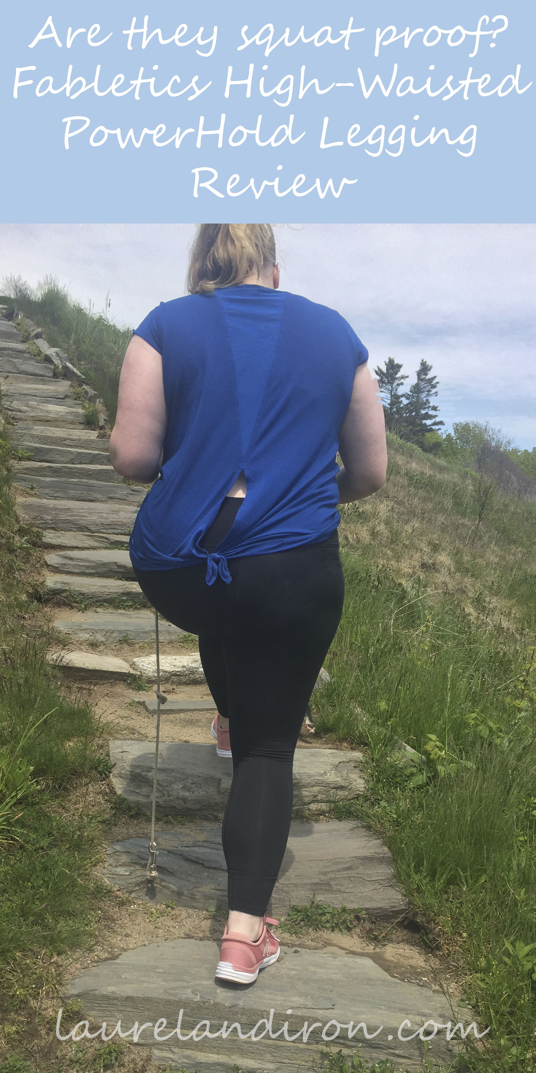 Squat Proof Leggings Part 4:  Fabletics High-Waisted PowerHold Leggings Review | Laurel and Iron