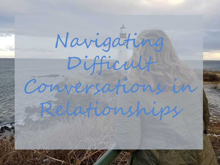Navigating Difficult Conversations in Relationships | Laurel and Iron
