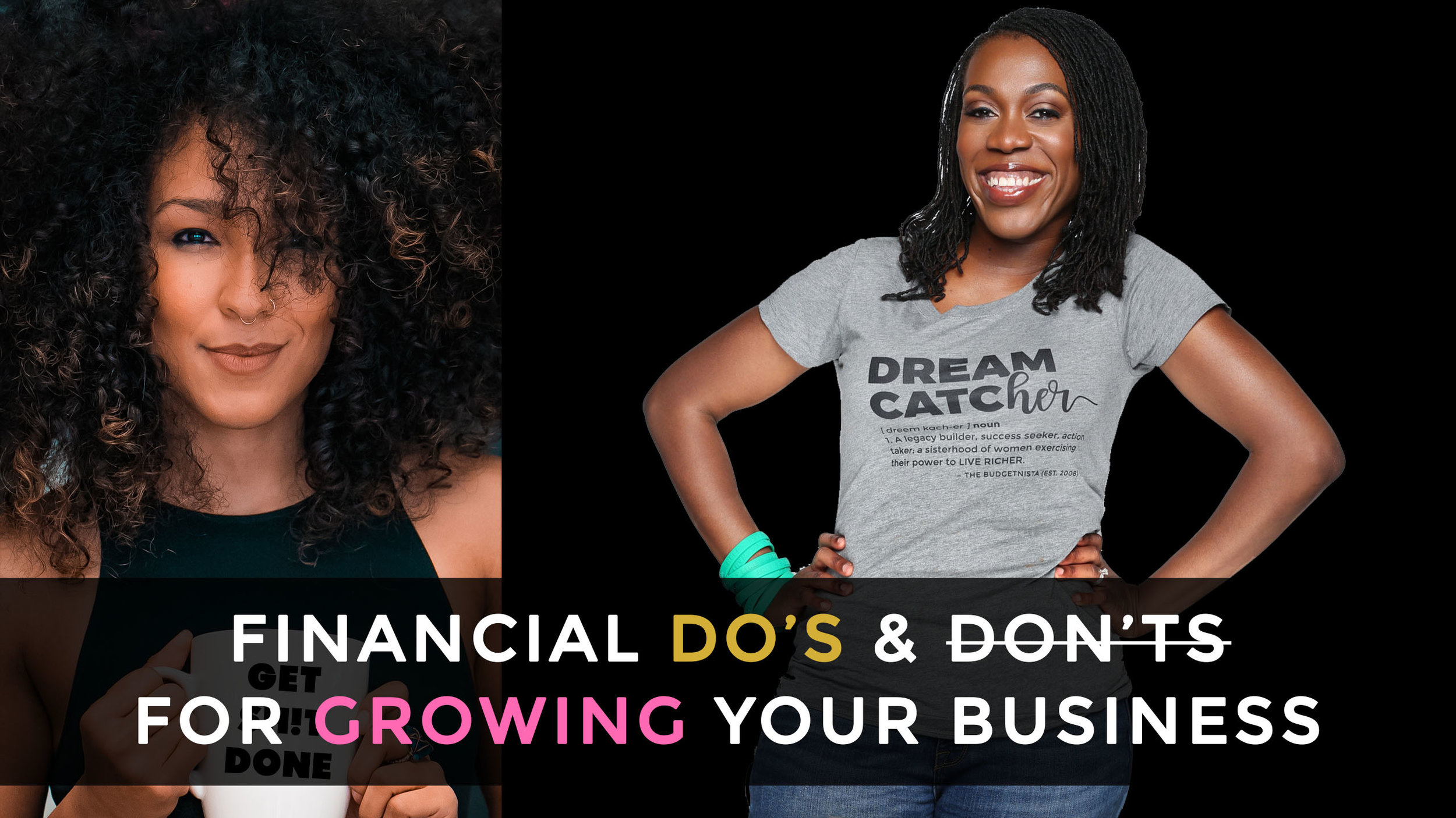 If you want your business to grow and scale, your finances have to be in order. Similar to a sturdy home, you have to lay the foundation to build something great long-term. Learn some financial do's and don'ts from Tiffany Aliche aka the Budgetnista, America's favorite financial educator.   WATCH NOW  ( Will be available in podcast format soon!)