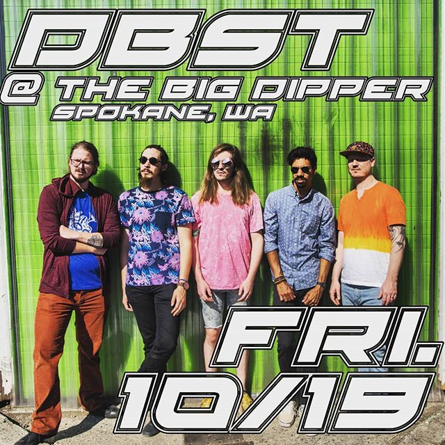 SPOKANE! THIS FRIDAY! 🙌@bigdipperevents  #dbst #dbstband #FORMDBSTROYER #pnwmusic #spokanemusic #spokane #bigdipperspokane