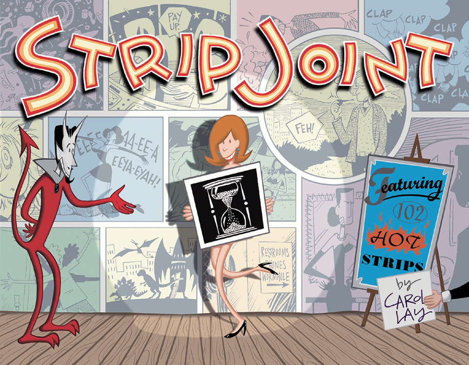 Strip Joint - Black and white reprints of Story Minute strips from 1994-1995 with an introduction by Mark Evanier. 106 pages from Kitchen Sink Press, 1998.