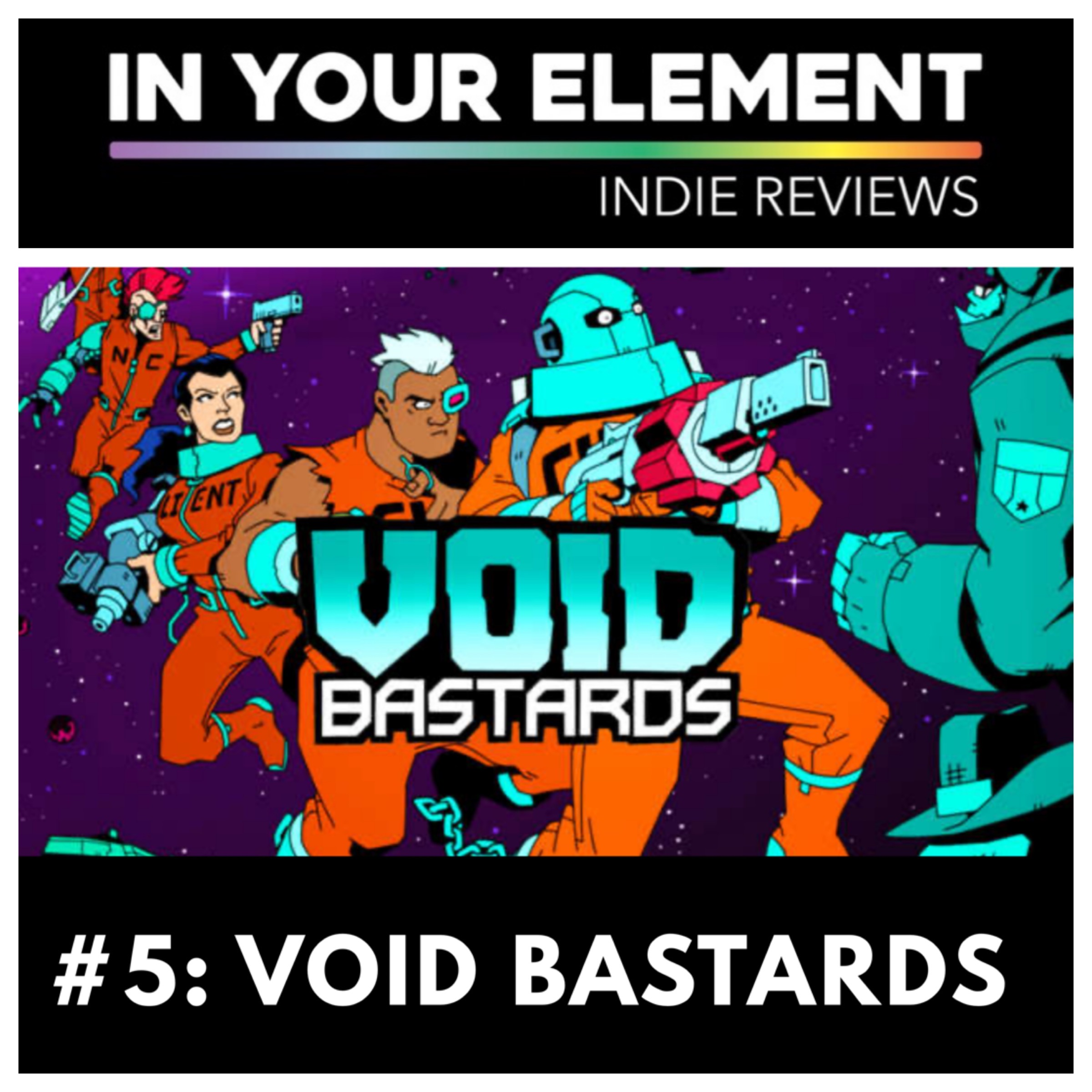 Indie Reviews Void Bastards