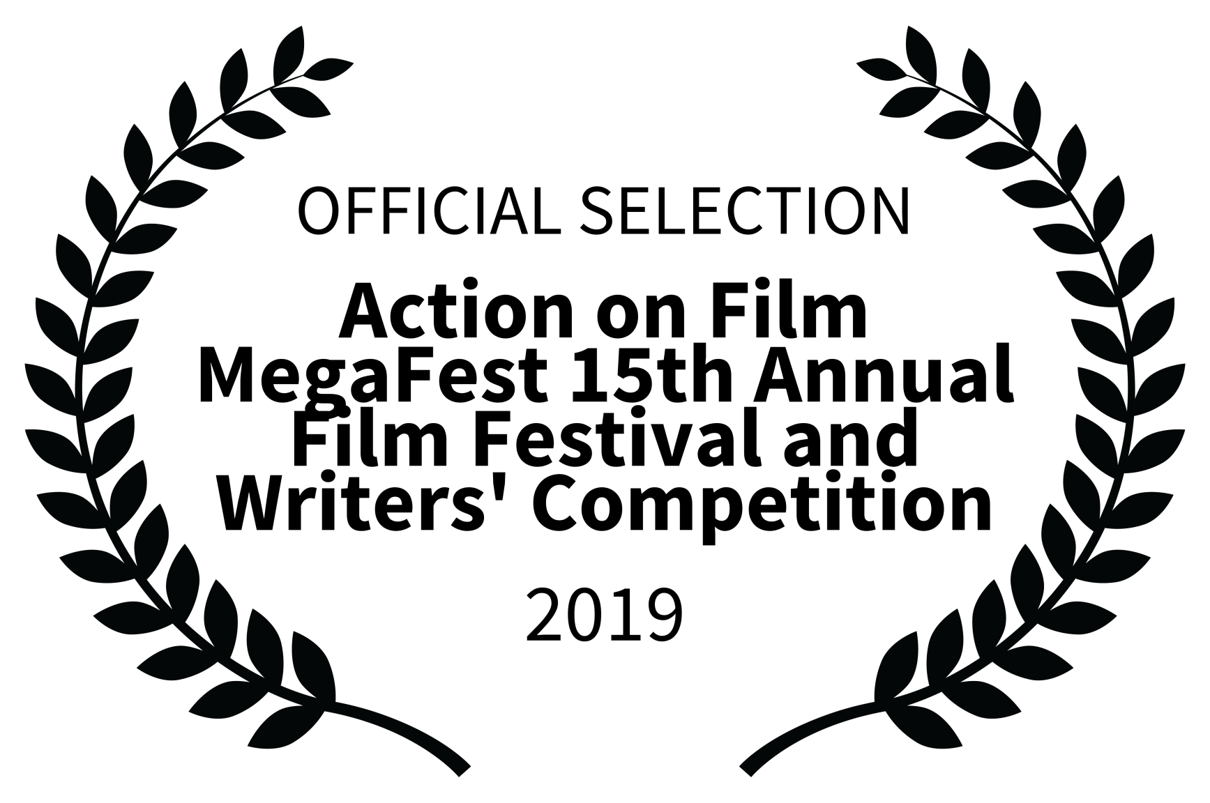 OFFICIAL SELECTION - Action on Film MegaFest 15th Annual Film Festival and Writers Competition - 2019.png