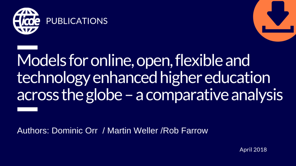 Models For Online Open Flexible And Technology Enhanced Higher Education Across The Globe A Comparative Analysis