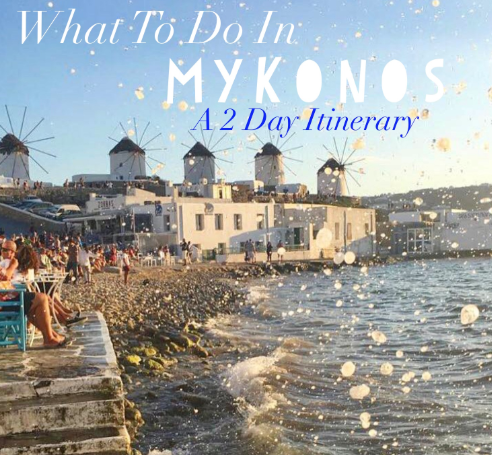 2 day itinerary to mykonos