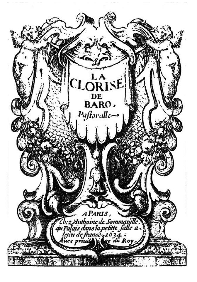 """Here is a title page from a printed edition of Balthazar Baro's Pastoralle """"La Clorise"""" printed by A. de Sommaville in Paris in 1634 from the collection of the Bibliothèque nationale de France, retouched by me in preparation to create a """"playbill"""" for my upcoming Cyrano production."""