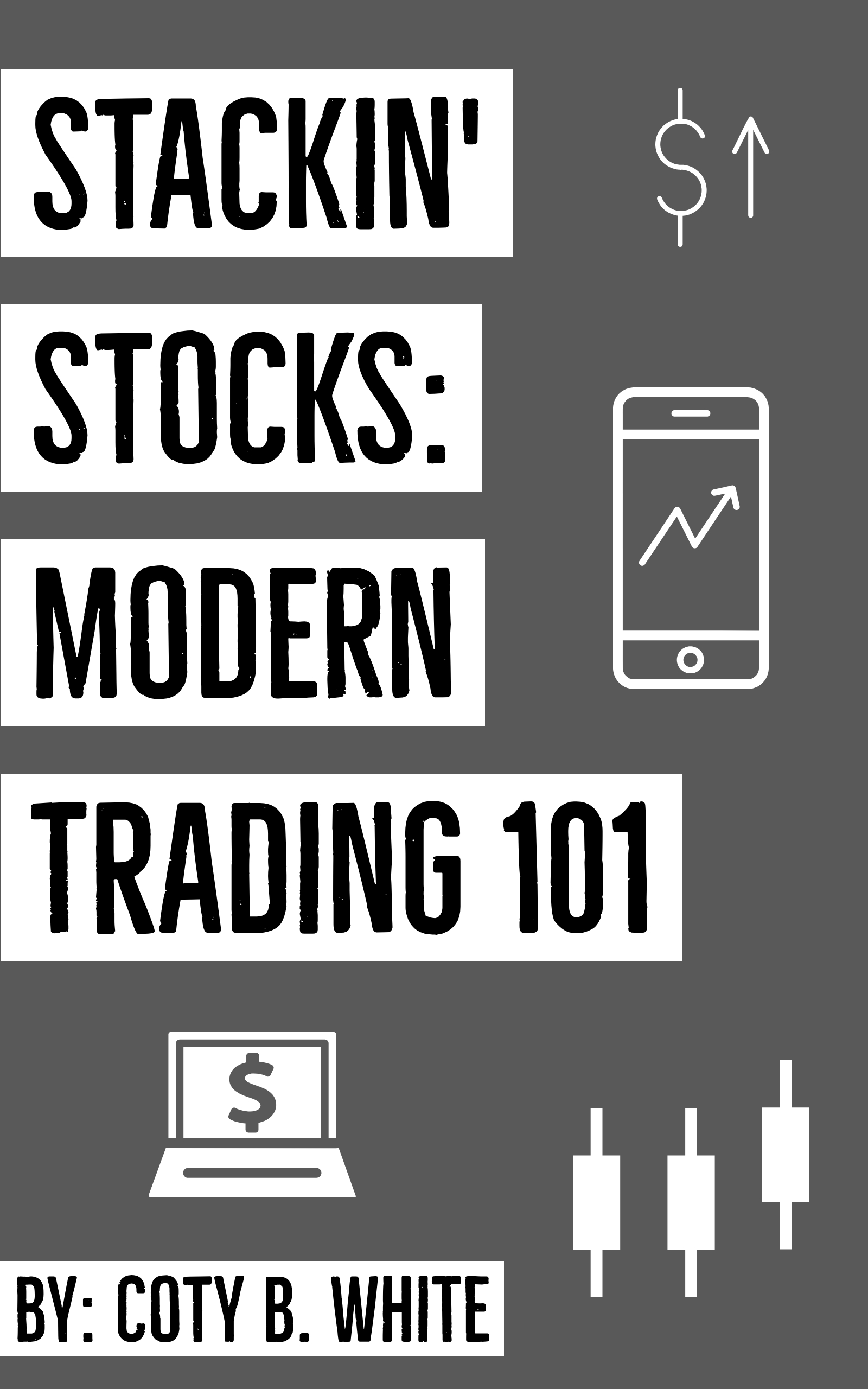 StackinStocksModernTrading101
