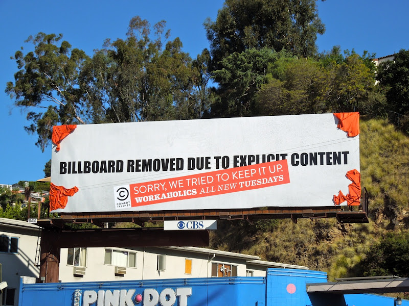 Comedy Central / Workaholics Torqued Billboard #2