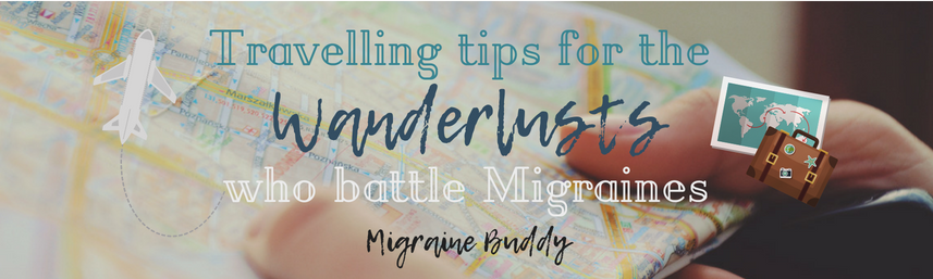 Copy of Tips for the Wanderlusts who battle Migraines (4).png