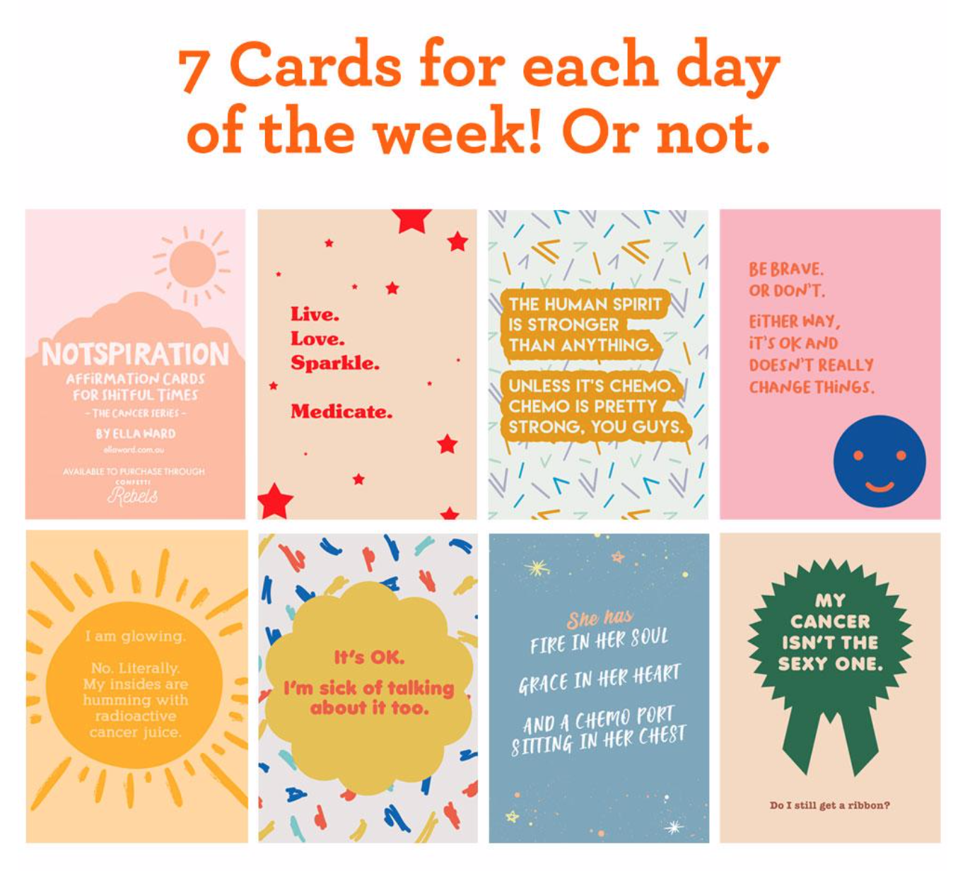 No-one sent me cancer cards - … that said what I was thinking. So I wrote my own. And Amy, the talented and equally-as-sweary chick from Confetti Rebels, made them look super cool.(PS. If you want to give me a ribbon I would totally be OK with that).